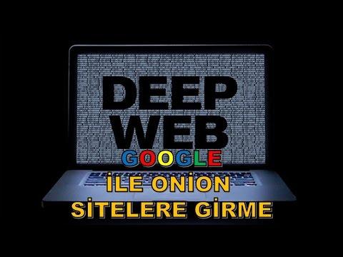 DEEP WEB  ( GOOGLE DAN ONİON SİTELERE GİRME ) TÜRKÇE ANLATIMLI