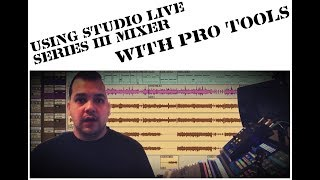 My New Set up!!!! Using Studio Live Series III with ProTools No DAW Mode required.