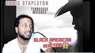 Chris Stapleton - Tennessee Whiskey (BLACK AMERICAN REACTION!!!)