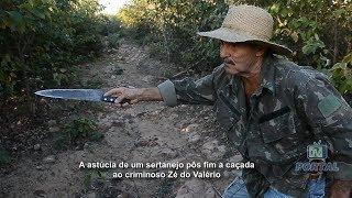 A astúcia de um sertanejo pôs fim a caçada ao criminoso Zé do Valério
