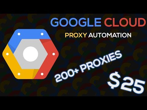 Create Your Own Proxies! - Google Cloud Proxy Creation Script
