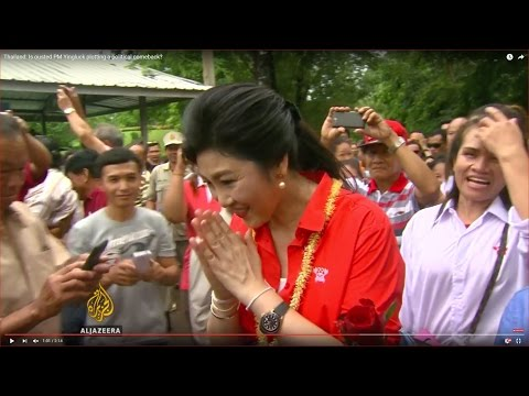 Thailand: Is ousted PM Yingluck plotting a political comeback?