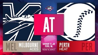 Melbourne Aces @ Perth Heat | Round 10, Game 3