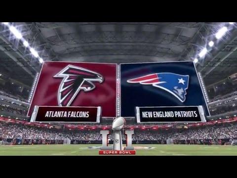 Madden 17: Atlanta Falcons Vs New England Patriots (2017 Super Bowl)