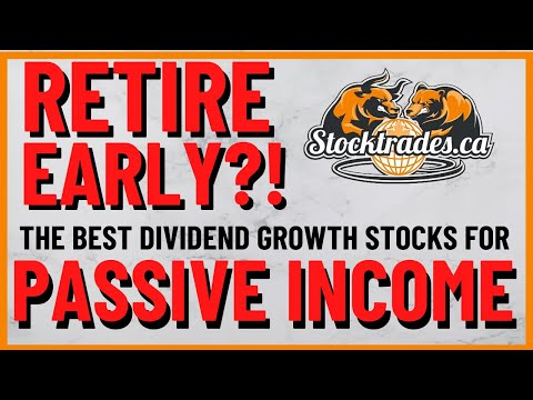 Top Canadian Stocks To Buy For Passive Income | Dividend Growth Stocks