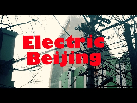 Modern, Electric Beijing