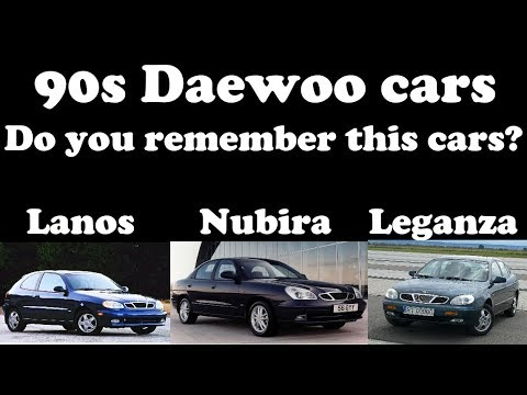 Do you remember 90s Daewoo cars? Nubira, Lanos, Leganza .. in ...