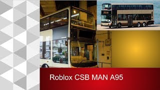 gli autobus roblox CSB soleggiata città uomo A95 (Ex KMB)