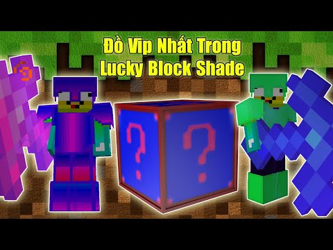 THỬ THÁCH 24H TÌM ĐỒ VIP NHẤT TRONG LUCKY BLOCK SHADE ** NOOB CHẾ NGỰ THANH KIẾM VIP NHẤT