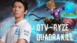 QTV đoạt Quadra Kill cùng Ryze