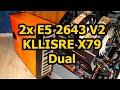 2x Xeon E5 2643 V2 + KLLISRE X79 DUAL - СБОРКА
