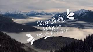 Video Lirik Cover Bukti-Virgoun TERBAIK!!! Versi Cewek