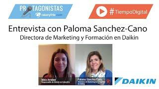 Aire acondicionado y Calidad del Aire Interior | Paloma Sánchez-Cano en Protagonistas Caloryfrio