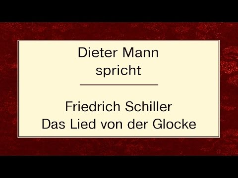 """Friedrich Schiller """"Das Lied von der Glocke"""" (1800)"""