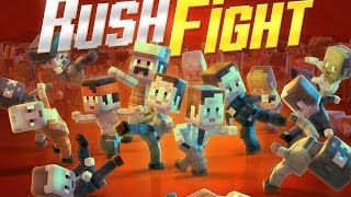 Rush Fight - Android / iOS GamePlay Trailer