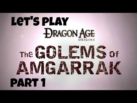 Let's Play: Dragon Age: Origins - Golems of Amgarrak - Part 1 - No Commentary (Xbox One)
