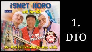 Ismet Horo - Ne kradi 1.DIO - (Audio2013) HD