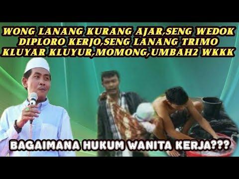 NGAKAK PUOL! Wong Lanang Kurang Ajiar, Seng Wedok Di Ploro Mergawe Wkk Anwar Zahid Agustus 2018