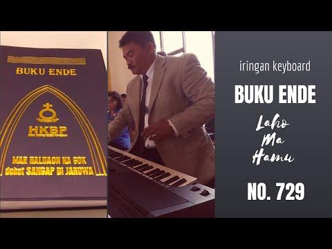 Iringan Keyboard Buku Ende HKBP 729 - Laho Ma Hamu - By Pdt Boho Pardede