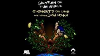 Elements Of Life Feat. Josh Milan - Children Of The World (Louie Vega Blues So-Libs)