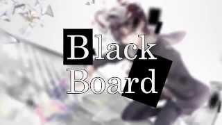 ナノ - Black Board