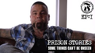 Some things can't be unseen - Prison Stories - 1.1