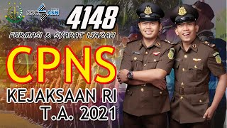 Syarat Ijazah & Formasi CPNS Kejaksaan RI 2021