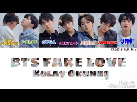 BTS 'FAKE LOVE' (Kolay Okunuş-Easy Lycris)