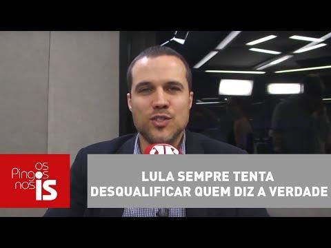 Felipe Moura Brasil: Lula Sempre Tenta Desqualificar Quem Diz A Verdade