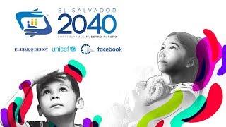 ¿Por qué pensar en El Salvador del 2040?