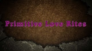 Primitive Love Rites Mondo Rock Thumbnail