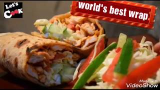 WORLD,S FAMOUS TANDOORI CHICKEN wrap  || BY LETS COOK ||