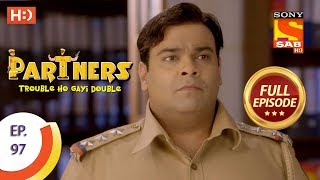 Partners Trouble Ho Gayi Double - Ep 97 - Full Episode - 11th April, 2018