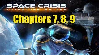 Adventure Escape Space Crisis: Chapters 7, 8 ,9 Walkthrough