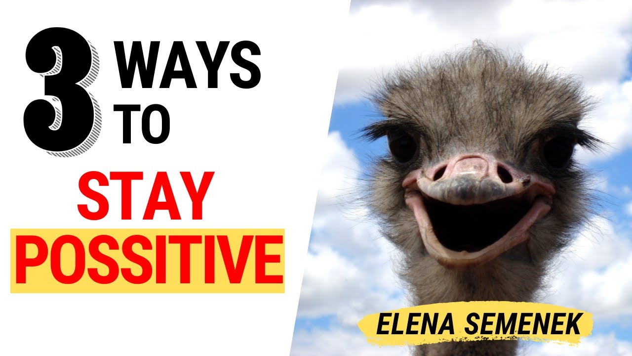 Positive Thoughts - Positive Thinking - Positive Psychology - How to Stay Positive.