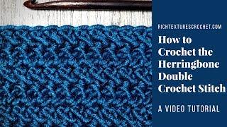 Herringbone Double Crochet Stitch   How to Crochet