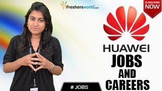 HUAWEI Recruitment Notifications, Telecommunication, Mobile,IT Jobs, Walkin, Career, Oppurtunities