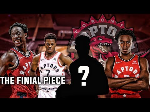 The FINAL piece the Toronto Raptors Need to Win a championship?