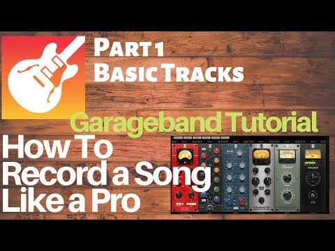 Garageband Tutorial: How to record a song like a pro PART 1 - Basic Rhythm Tracks