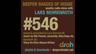 Download Deeper Shades Of House 546 w/ excl. guest mix by VINNY DA VINCI - SOUTH AFRICAN DEEP HOUSE MIX MP3 song and Music Video