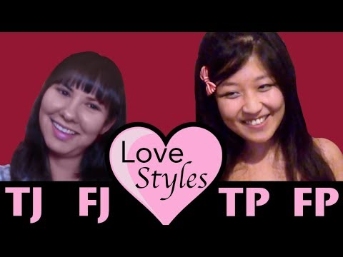 Love Styles of the TJ, FJ, TP and FP