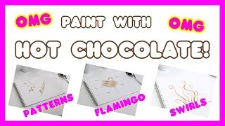 ☕️ How to paint with hot chocolate! ☕️ | Girl Talk Art Magazine 🤩