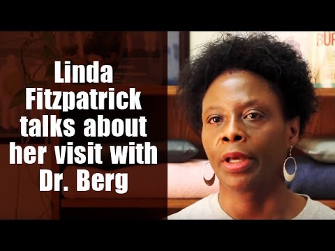 Linda Fitzpatrick talks about her visit with Dr. Berg
