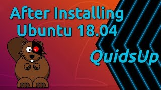 Top 14 Things To Do After Installing Ubuntu 18.04