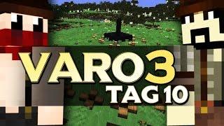 VARO 3 - Tag 10 - AB IN DIE MITTE!