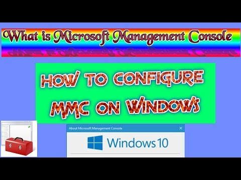 What Is Microsoft Management Console (MMC) And How To Configure MMC On Windows