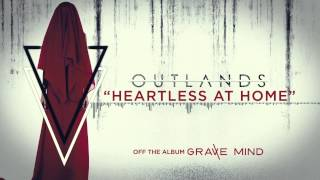 Watch Outlands Heartless At Home video