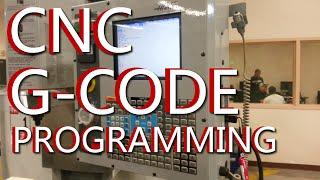 CNC G Code Programming: A CNC Mill Tutorial explaining G Codes