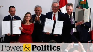 Canada signs revised NAFTA, clearing the way for ratification | Power & Politics