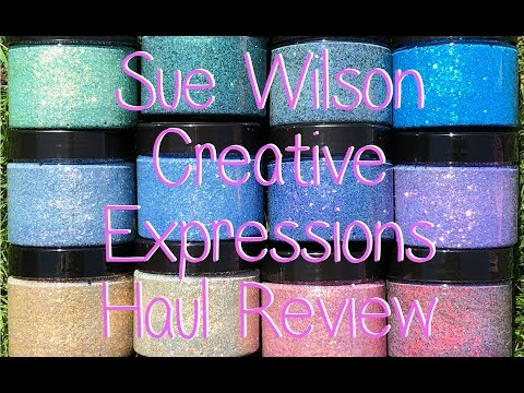 Sue Wilson Creative Expressions Haul Review